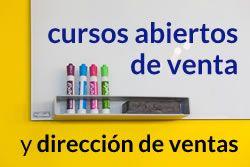 cursos de ventas y dirección de ventas en abierto